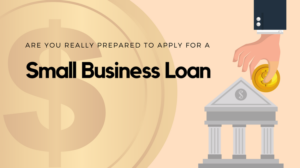 Getting That Small Business Loan Approved in 2021 For Sure